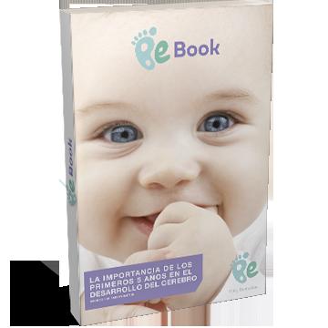 La importancia de los primeros 5 años en el desarrollo del cerebro (Ebook gratis)